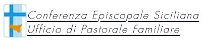 Ufficio di Pastorale Familiare - Conferenza Episcopale Siciliana